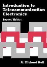 Introduction to Telecommunication Electronics 2nd Ed.