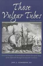 Those Vulgar Tubes:  External Sanitary Accommodations Aboard European Ships of the 15th Through 17th Centuries