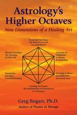 Astrology's Higher Octaves: New Dimensions of a Healing Art