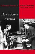 How I Found America – Collected Stories
