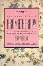 Practice of Aromatherapy