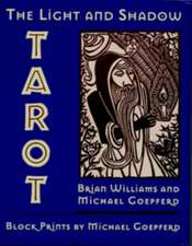The Light and Shadow Tarot