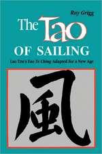 The Tao of Sailing:  A Bamboo Way of Life