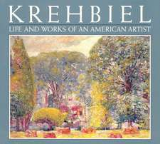 Krehbiel: Life and Works of an American Artist