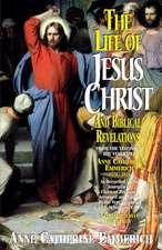 Life of Jesus Christ and Biblical Revelations, Volume 2