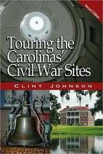 Touring the Carolinas' Civil War Sites