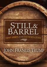 Still & Barrel