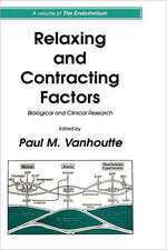 Relaxing and Contracting Factors: Biological and Clinical Research