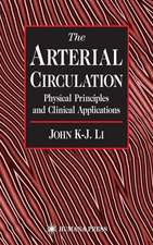 The Arterial Circulation: Physical Principles and Clinical Applications