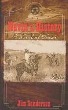 Nevin's History:  A Novel of Texas