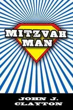 Mitzvah Man