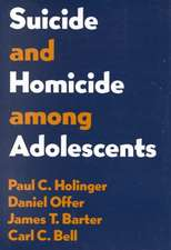 Suicide and Homicide Among Adolescents
