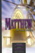 The Gospel of Matthew:  The King Is Coming