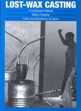 Lost-Wax Casting: A Practitioner's Manual