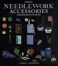 MAKING NEEDLEWORK ACCESSORIES