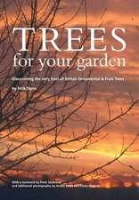 Dunn, N: Trees for Your Garden