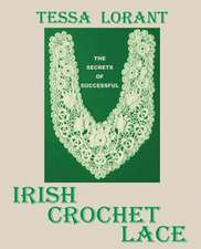 The Secrets of Successful Irish Crochet Lace