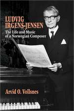 Ludvig Irgens–Jensen – The Life and Music of a Norwegian Composer