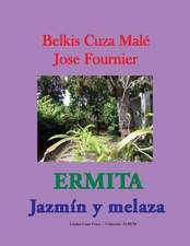 Ermita. Jazmin y Melaza