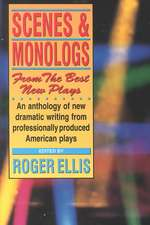 Scenes & Monologs from the Best New Plays:  Improvisations and Exercises