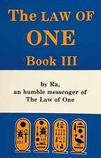 The Ra Material: Book Three