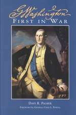 George Washington First in War