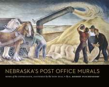 Nebraska's Post Office Murals: Born of the Depression, Fostered by the New Deal