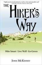 The Hiker's Way:  Hike Smart. Live Well. Go Green.