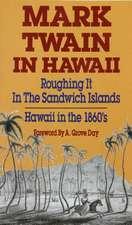 Mark Twain in Hawaii:  Hawaii in the 18060s