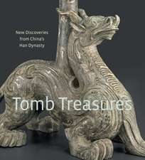 Tomb Treasures: New Discoveries from China's Han Dynasty