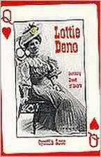 Lottie Deno