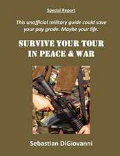 Survive Your Tour in Peace & War