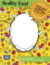 """Healthy Food: """"A Read-along Coloring and Activity Book"""""""