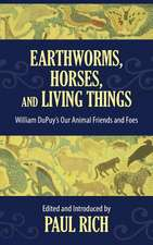 Earthworms, Horses, and Living Things