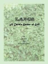 Lance a Child's Garden of Evil