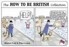 Ford, M: The How to be British Collection
