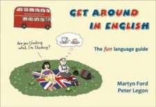 Get Around in English