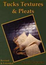 Tucks Textures & Pleats