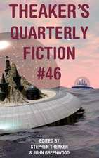 Theaker's Quarterly Fiction #46