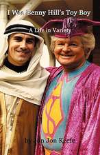 I Was Benny Hill's Toy Boy' -A Life in Variety