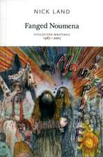 Fanged Noumena – Collected Writings 1987–2007