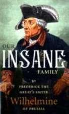 Our Insane Family