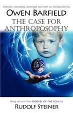 The Case for Anthroposophy