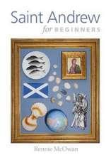 Saint Andrew for Beginners