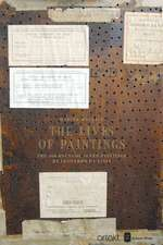 The Lives Of Paintings: The Journeys of Seven Paintings by Leonardo da Vinci