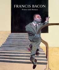 Francis Bacon: Paris, Monaco and the Cote d'Azur