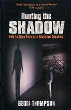 Thompson, G: Hunting the Shadow