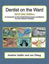 Dentist on the Ward 2018 (8th) Edition