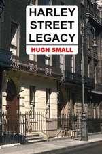 Harley Street Legacy