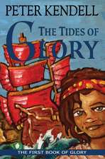 The Tides of Glory